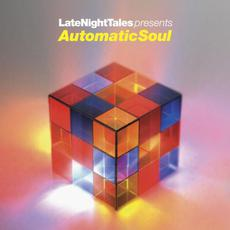 LateNightTales presents Automatic Soul mp3 Compilation by Various Artists