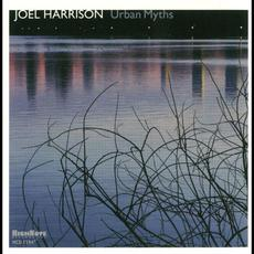 Urban Myths mp3 Album by Joel Harrison