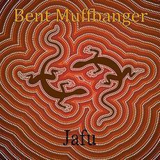 Jafu mp3 Album by Bent Muffbanger