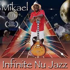 Infinite Nu Jazz mp3 Album by Mikael