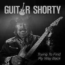 Trying To Find My Way Back mp3 Album by Guitar Shorty
