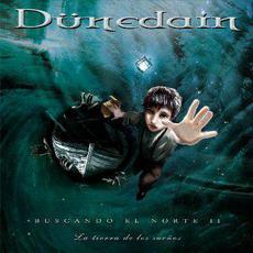 Buscando el norte II: La tierra de los sueños mp3 Album by Dünedain
