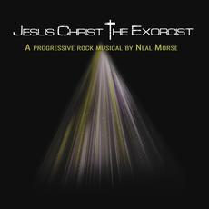Jesus Christ the Exorcist mp3 Album by Neal Morse