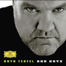 Bad Boys mp3 Album by Bryn Terfel