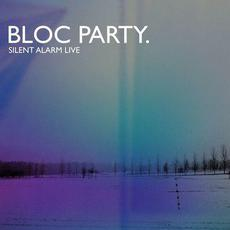 Silent Alarm Live mp3 Live by Bloc Party