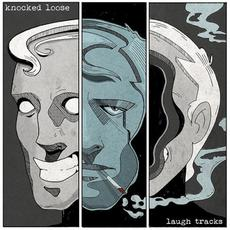 Laugh Tracks mp3 Album by Knocked Loose