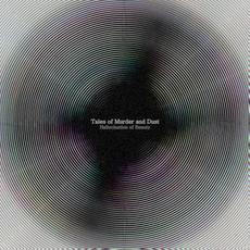 Hallucination of Beauty mp3 Album by Tales Of Murder And Dust