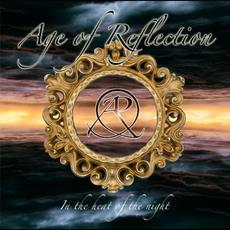 In The Heat Of The Night mp3 Album by Age Of Reflection