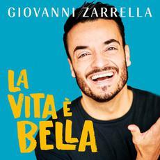 La vita è bella mp3 Album by Giovanni Zarrella