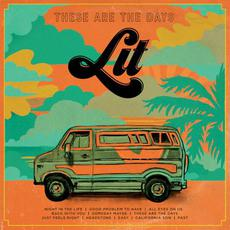 These Are the Days mp3 Album by Lit