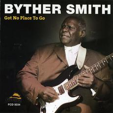 Got No Place to Go mp3 Album by Byther Smith