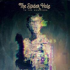 To the Monsters mp3 Album by The Spider Hole