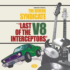 Last Of The V8 Interceptors mp3 Album by The Reverb Syndicate