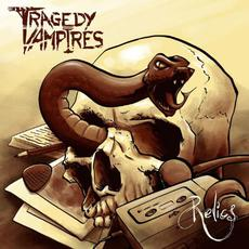 Relics mp3 Album by Tragedy Vampires