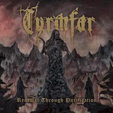 Renewal Through Purification mp3 Album by Tyrmfar