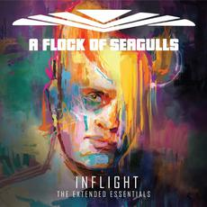 Inflight: The Extended Essentials mp3 Album by A Flock Of Seagulls