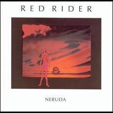 Neruda (Re-Issue) mp3 Album by Red Rider