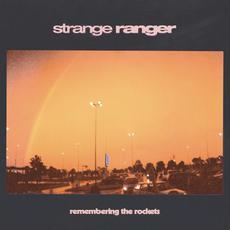 Remembering the Rockets mp3 Album by Strange Ranger