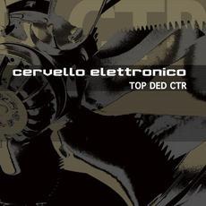 TOP DED CTR mp3 Album by Cervello Elettronico