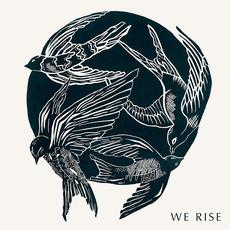 We Rise mp3 Album by Cageless Birds