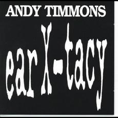 Ear X-tacy mp3 Album by Andy Timmons