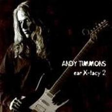 Ear X-tacy 2 mp3 Album by Andy Timmons