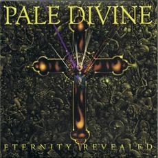 Eternity Revealed mp3 Album by Pale Divine