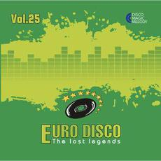 Euro Disco: The Lost Legends, Vol. 25 mp3 Compilation by Various Artists