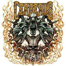 Fire! mp3 Album by Cerberus