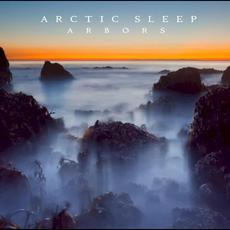 Arbors mp3 Album by Arctic Sleep