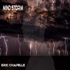 Mind Storm mp3 Album by Eric Chapelle