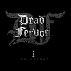 Dead Fervor, Vol. 1 mp3 Album by Dead Fervor