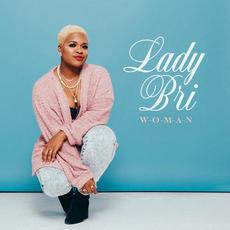 W-O-M-A-N mp3 Album by Lady Bri