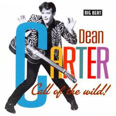 Call Of The Wild! mp3 Artist Compilation by Dean Carter