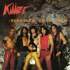 Stronger Than Ever (Re-Issue) mp3 Album by Killer (2)