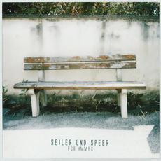 Für immer mp3 Album by Seiler und Speer