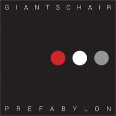 Prefabylon mp3 Album by Giants Chair