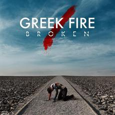 Broken mp3 Album by Greek Fire