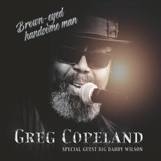 Brown-Eyed Handsome Man mp3 Album by Greg Copeland