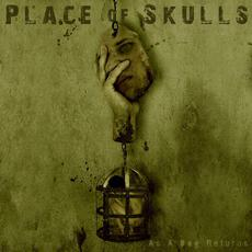 As a Dog Returns mp3 Album by Place Of Skulls