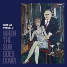 When the Sun Goes Down mp3 Album by Kieran Kane & Rayna Gellert