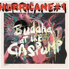 Buddah At The Gas Pump mp3 Album by Hurricane #1