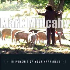 In Pursuit of Your Happiness mp3 Album by Mark Mulcahy