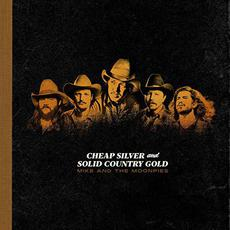 Cheap Silver And Solid Country Gold mp3 Album by Mike and The Moonpies