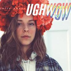 UGHWOW mp3 Album by Julia Nunes