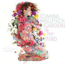 Gardens in My Mind mp3 Album by Joanna Wallfisch