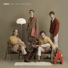 Can't Buy the Mood mp3 Album by Tora