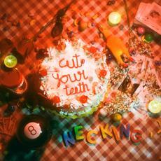 Cut Your Teeth mp3 Album by Necking
