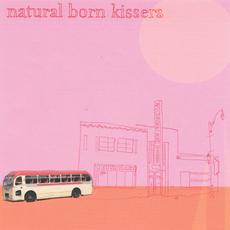 Natural Born Kissers mp3 Album by Natural Born Kissers