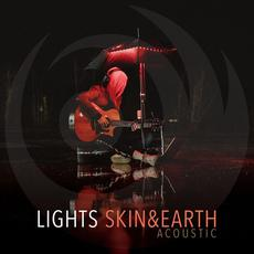 Skin & Earth Acoustic mp3 Album by Lights
